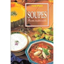 Soupes: Recettes traditionnelles