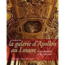 ALBUM DE LA GALERIE D'APOLLON AU LOUVRE : ÉCRIN DES BIJOUX DE LA COURONNE