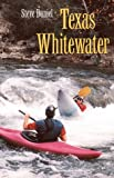 Texas Whitewater, Steve Daniel, 0890968853