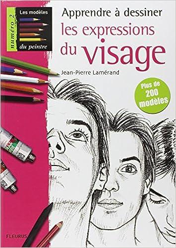 Super Amazon.fr - Apprendre à dessiner les expressions du visage - Jean  UK27