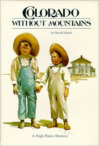 Colorado Without Mountains: A High Plains Memoir