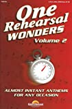 One Rehearsal Wonders - Volume 2: SATB (Shawnee Press)