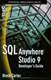 SQL Anywhere Studio 9 Developer's Guide, Breck Carter, 1556225067