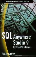 SQL Anywhere Studio 9 Developer's Guide Front Cover