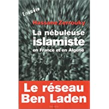 NÉBULEUSE ISLAMISTE EN FRANCE ET EN ALGÉRIE