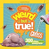 Get ready to be grossed out -- in a good way! This latest addition to the crazy popular Weird but True series is slimy and sticky and jam-packed with more icky, zany fun! Step up to the plate and try not to lose your lunch, with 300 all-new, ...