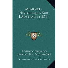 Memoires Historiques Sur L'Australie (1854)