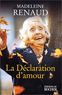 La déclaration d'amour, Renaud, Madeleine