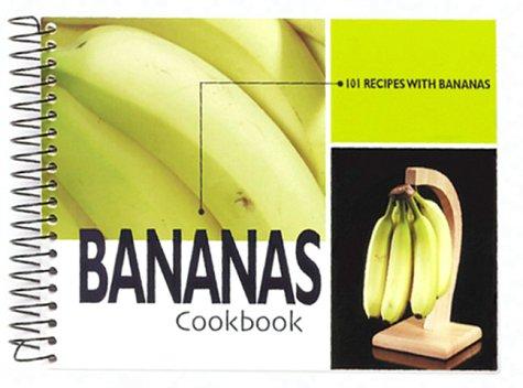 Bananas Cookbook: 101 Recipes with Bananas