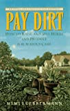 img - for Pay Dirt, Revised and Updated 2nd Edition: How to Raise and Sell Herbs and Produce for Serious Cash book / textbook / text book