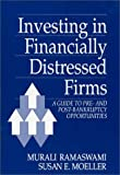 Investing in Financially Distressed Firms, Murali Ramaswami and Susan E. Moeller, 0899304044