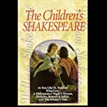 The Children's Shakespeare | William Shakespeare