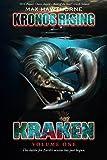 Kronos Rising: Kraken (Volume 1): The battle for Earth's oceans has just begun.