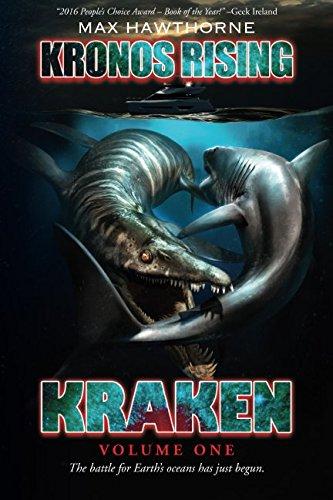 Download Kronos Rising: Kraken (Volume 1): The battle for Earth's oceans has just begun. pdf