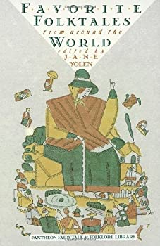 Favorite Folktales from Around the World 0394751884 Book Cover