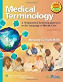 Medical TerminologyA Programmed Learning Approach to the Language of Health Care
