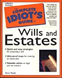 Complete Idiot's Guide to Wills and Estates, Steve Maple, 0028617479