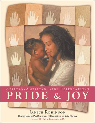 Search : Pride and Joy: African-American Baby Celebrations