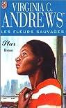 Les fleurs sauvages, tome 2 : Star par Andrews
