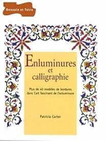 Enluminures et calligraphie par Carter