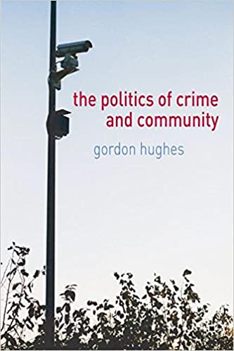 Politics of Crime and Community