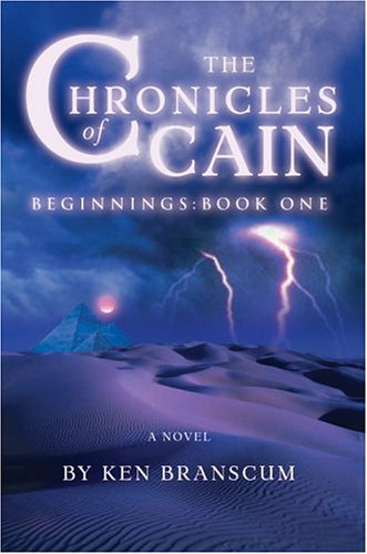 The Chronicles of Cain: Beginnings: Book One ebook