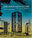 Long Beach Architecture, Cara Mullio and Jennifer M. Volland, 0940512394
