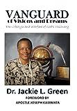 Vanguard of Visions and Dreams, Jackie L. Green, 1477284613
