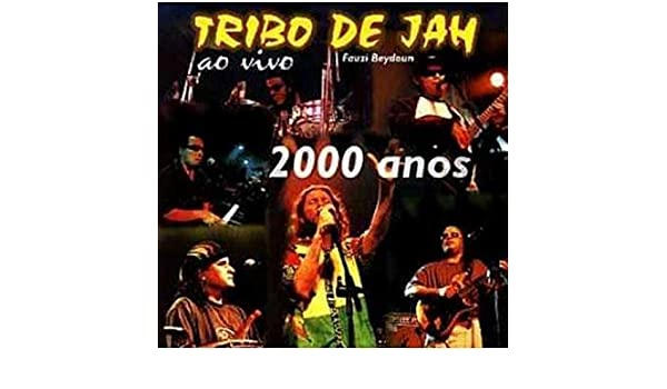 cd tribo de jah 2000 anos ao vivo