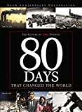 80 Days That Changed the World, Time Magazine Editors, 1932273026