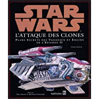 Star Wars, épisode 2 : Plans secrets des vaisseaux et engins