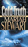 Cold Truth, Mariah Stewart, 0345476654