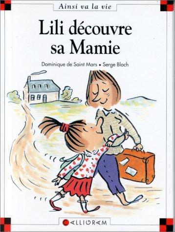 Max et Lili n° 9 Lili découvre sa mamie