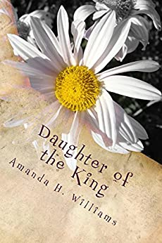 Daughter of the King by [Williams, Amanda]