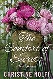 The Comfort of Secrets (A Sweet Lake Novel) (Volume 2)