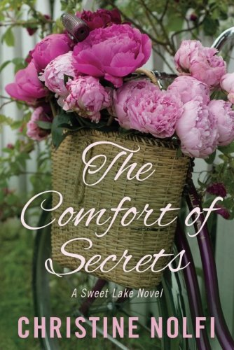 Read Online The Comfort of Secrets (A Sweet Lake Novel) (Volume 2) pdf epub
