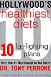 By Tony Perrone Hollywood's Healthiest Diets (1st ReganBooks/Perennial Ed) [Paperback]