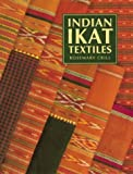 Indian Ikat Textiles (Vict0ria and Albert Museum Indian Art Series)