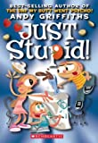 Just Stupid! (Andy Griffiths' Just! Series)