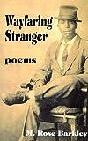 Wayfaring Stranger, M. Rose Barkley, 0966676076