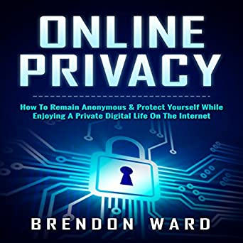 How to Protect Your Digital Privacy