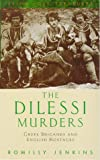 The Dilessi Murders, Romilly Jenkins, 1853752800