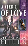 A Verdict of Love, Jenna Mills, 0373613733