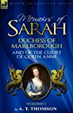 Memoirs of Sarah Duchess of Marlborough, and of the Court of Queen Anne, A. T. Thomson, 0857061399