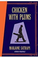 Chicken with Plums by Marjane Satrapi(2006-10-01) Hardcover