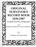 img - for Original Surveyors Record Book, 1836-1886, Coffee County, Tennessee book / textbook / text book