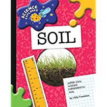 Soil (Explorer Library: Science Explorer)