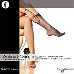 Fußerotik unter Frauen (Zu ihren Füßen 1)