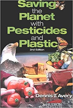 Saving the Planet through Pesticides and Plastics