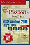 img - for Mike Meyers' MCSE Windows(R) 2000 Core Exams Certification Passport Boxed Set (Exams 70-210,70-215,70-216,70-217) book / textbook / text book